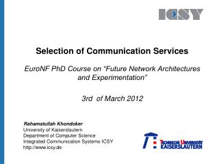 Selection of Communication Services