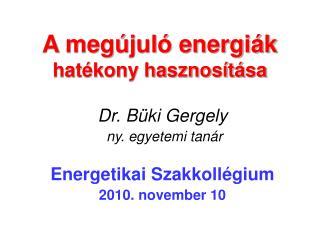 A megújuló energiák hatékony hasznosítása