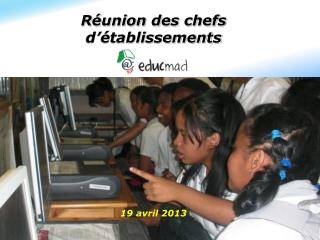 R�union des chefs d��tablissements