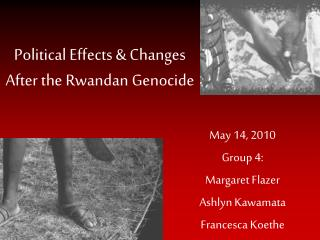 Political Effects & Changes After the Rwandan Genocide