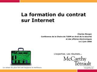 La formation du contrat sur Internet