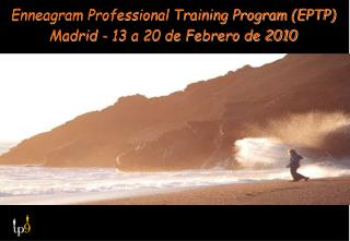 Enneagram Professional Training Program (EPTP) Madrid - 13 a 20 de Febrero de 2010