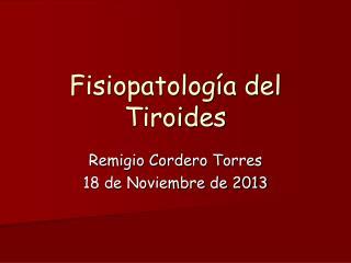 Fisiopatología del Tiroides
