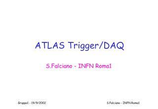 ATLAS Trigger/DAQ