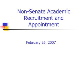 Non-Senate Academic Recruitment and Appointment