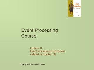 Event Processing Course