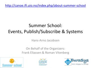 Summer School:  Events, Publish/Subscribe & Systems