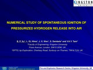 NUMERICAL STUDY OF SPONTANEOUS IGNITION OF PRESSURIZED HYDROGEN RELEASE INTO AIR