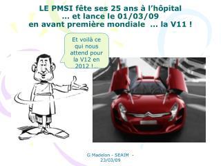 Et voilà ce qui nous attend pour la V12 en 2012 !…
