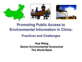 Hua Wang Senior Environmental Economist The World Bank