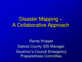Disaster Mapping –  A Collaborative Approach