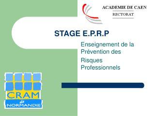 STAGE E.P.R.P