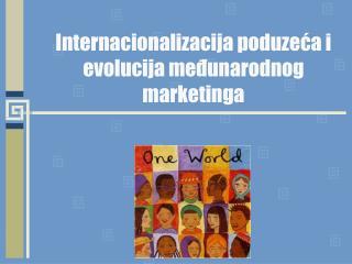 Internacionalizacija poduzeća i evolucija međunarodnog marketinga
