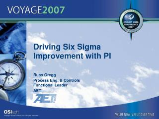 Driving Six Sigma Improvement with PI