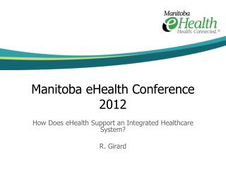 Manitoba eHealth Conference 2012