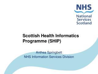 Scottish Health Informatics Programme (SHIP)