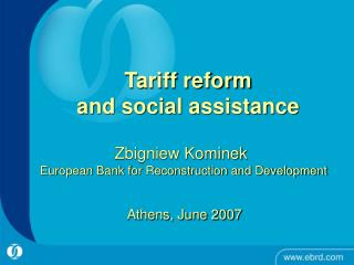 Tariff reform  and social assistance