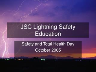 JSC Lightning Safety Education