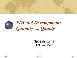 FDI and Development: Quantity vs. Quality