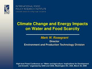 Climate Change and Energy Impacts on Water and Food Scarcity