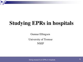 Studying EPRs in hospitals