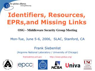 Identifiers, Resources, EPRs,and Missing Links