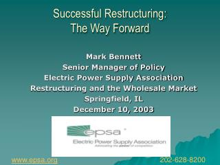 Successful Restructuring: The Way Forward