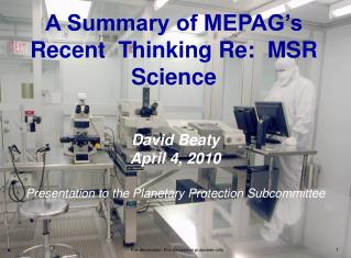 A Summary of MEPAG's Recent  Thinking Re:  MSR Science