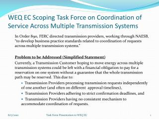 WEQ EC Scoping Task Force on Coordination of Service Across Multiple Transmission Systems