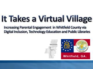 It Takes a Virtual  Village