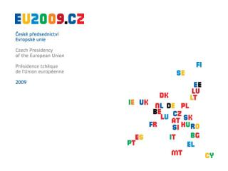 Organising the Czech Presidency of the Council of the EU ...