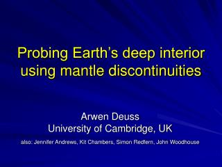 Probing Earth's deep interior  using mantle discontinuities