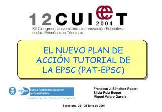 EL NUEVO PLAN DE ACCIÓN TUTORIAL DE LA EPSC (PAT-EPSC)