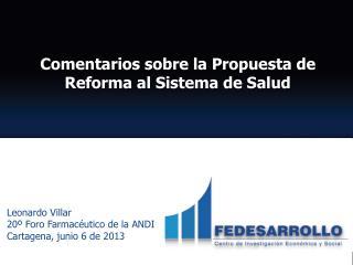 Comentarios sobre la Propuesta de Reforma al Sistema de Salud