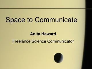 Space to Communicate