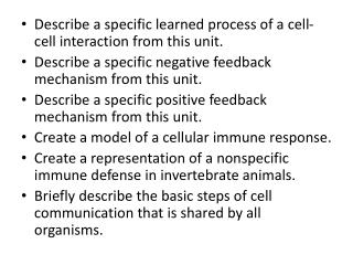 Describe a specific learned process of a cell-cell interaction from this unit.
