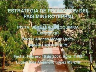 ESTRATEGIA DE PROMOCIÓN DEL PAÍS MINERO (EPPM)
