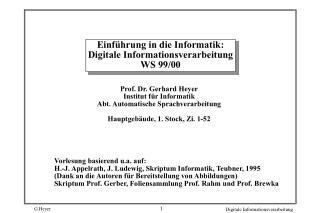 Einf hrung in die Informatik: Digitale Informationsverarbeitung WS 99