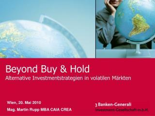 Beyond Buy & Hold Alternative Investmentstrategien in volatilen Märkten