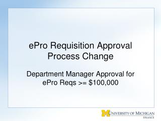 ePro Requisition Approval Process Change