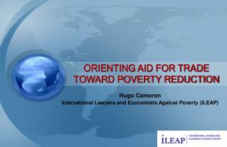 ORIENTING AID FOR TRADE TOWARD POVERTY REDUCTION