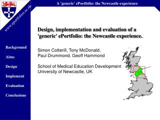 Design, implementation and evaluation of a  'generic' ePortfolio: the Newcastle experience.