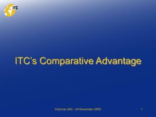 ITC's Comparative Advantage