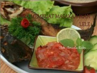 Cara Membuat Masakan Ikan Lele