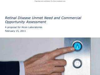 Retinal Disease Unmet Need and Commercial Opportunity Assessment