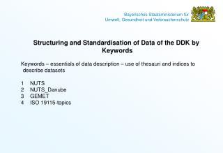 Structuring and Standardisation of Data of the DDK by Keywords