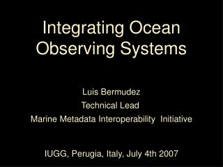 Integrating Ocean Observing Systems