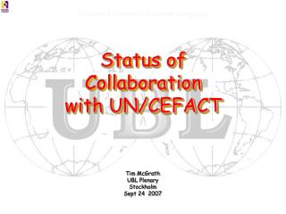 Status of Collaboration  with UN/CEFACT