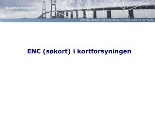 ENC (søkort) i kortforsyningen