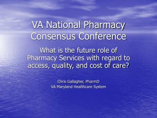 VA National Pharmacy Consensus Conference